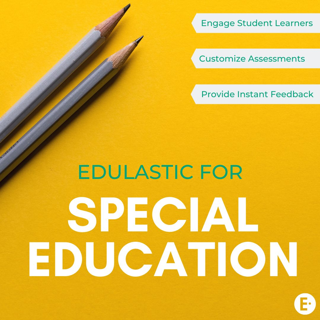 Assessment in Special Education: 3 Benefits to Going Digital - Edulastic Blog